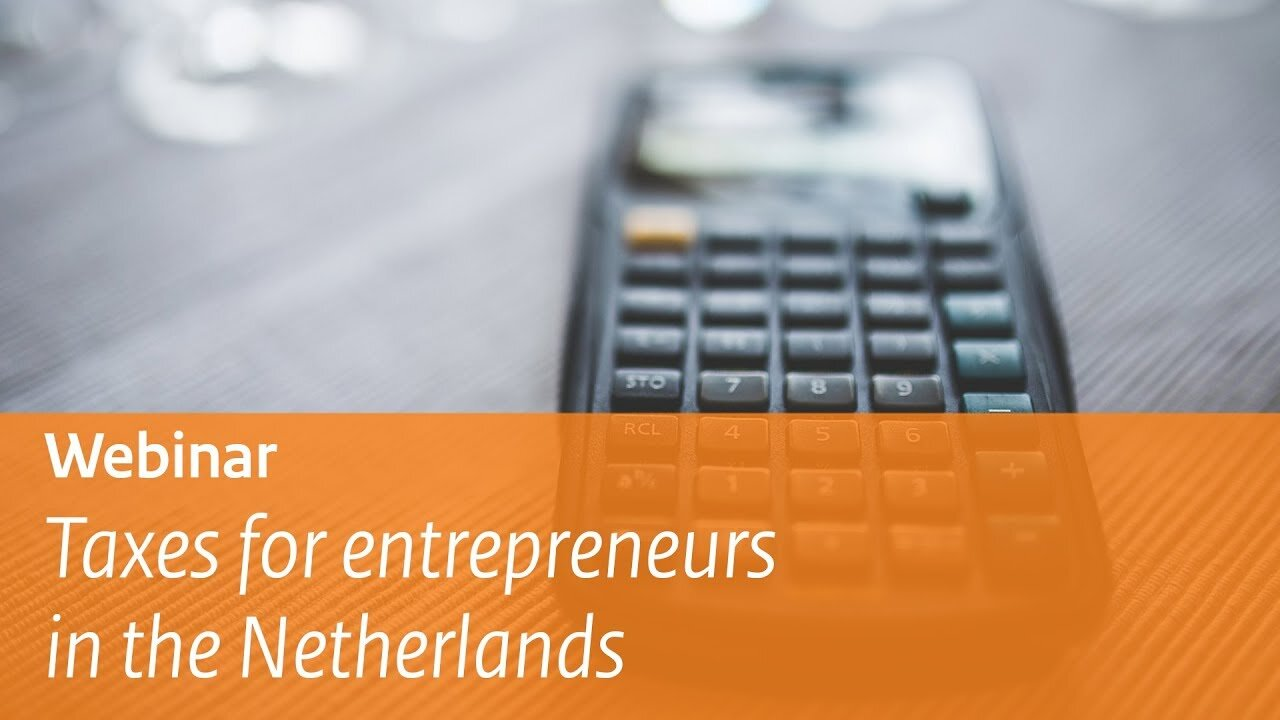 Taxes for entrepreneurs in the Netherlands