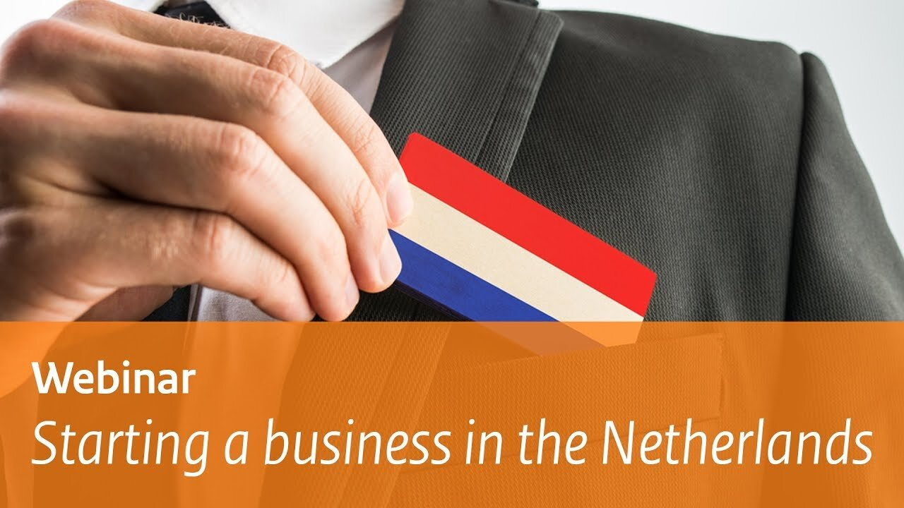 Starting a business in the Netherlands